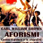 Lo stile aforistico di Carl William Brown