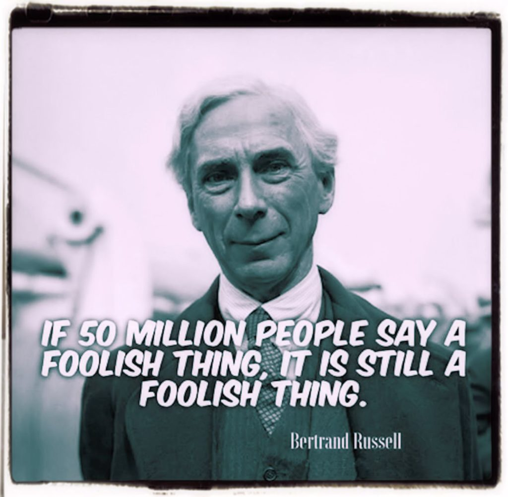 The triumph of stupidity by Bertrand Russell