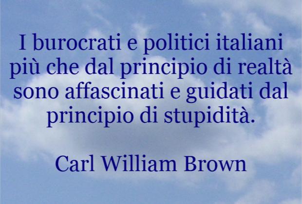 Burocrati e politici italiani affascinati dal principio di stupidità