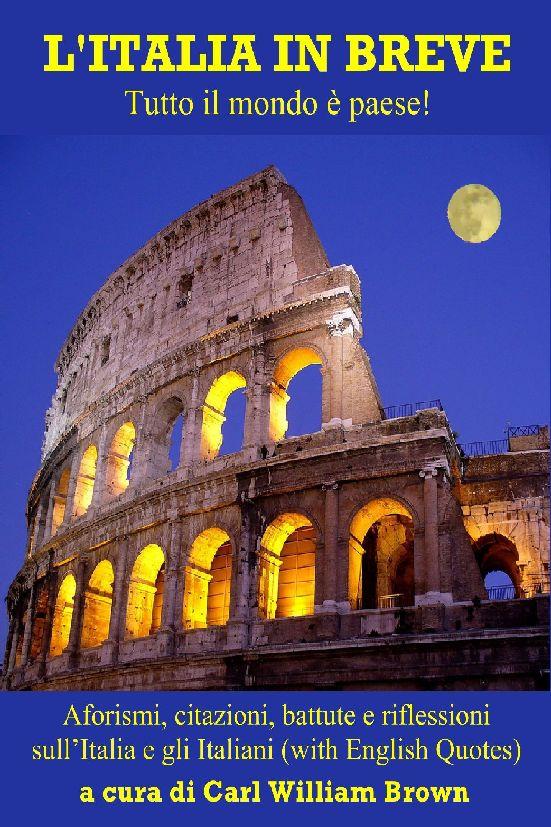 Italia in breve, aforismi e citazioni sul bel paese