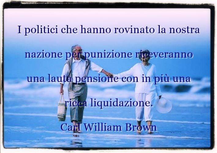 Aforismi, citazioni, massime sulle pensioni di Carl William Brown