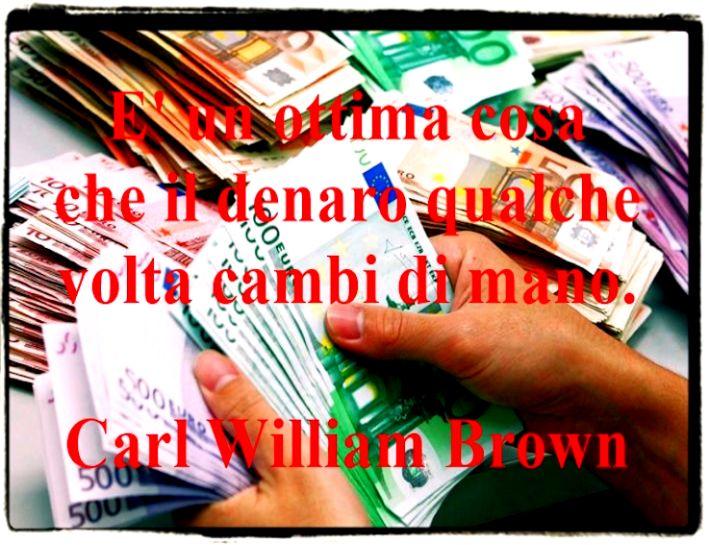 Aforismi massime citazioni idee sul denaro