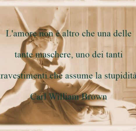 Amore e aforismi di Carl William Brown